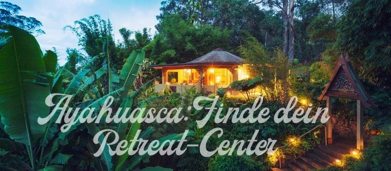 Ayahuasca Retreat center