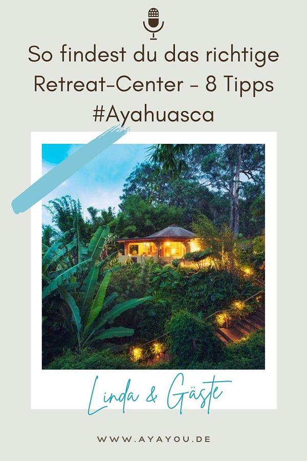 Retreat center Ayahuasca finden_opt