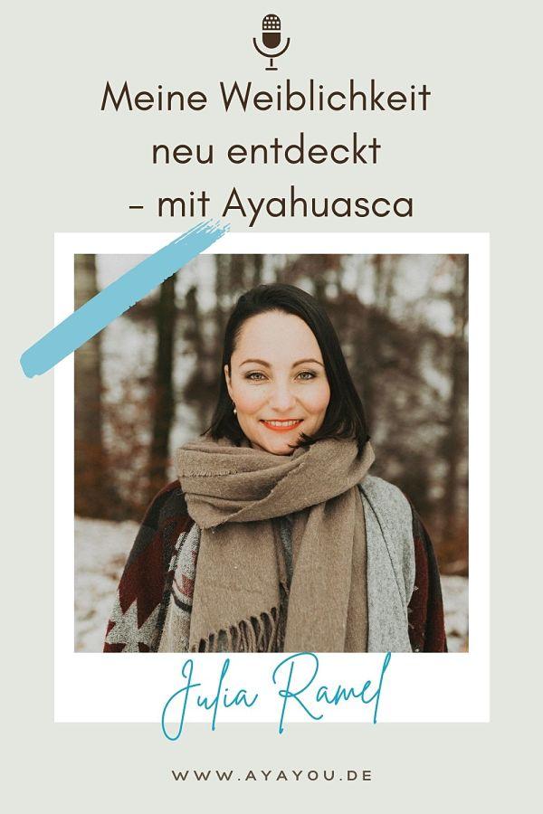 Julia Ramel Ayahuasca Schamanismus Pflanzenmedizin